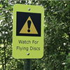 Sign saying &#34Watch for Flying Discs&#34