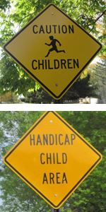 Caution Children and Handicap Child Area Street Signs